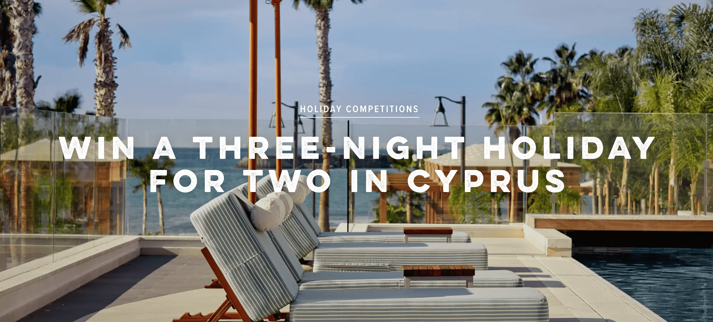 Win a holiday to Cyprus from Conde Nast Traveller